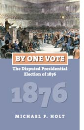 By One Vote - Michael F. Holt