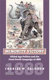 Minority Victory - Charles W. Calhoun
