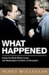 What Happened - Scott McClellan