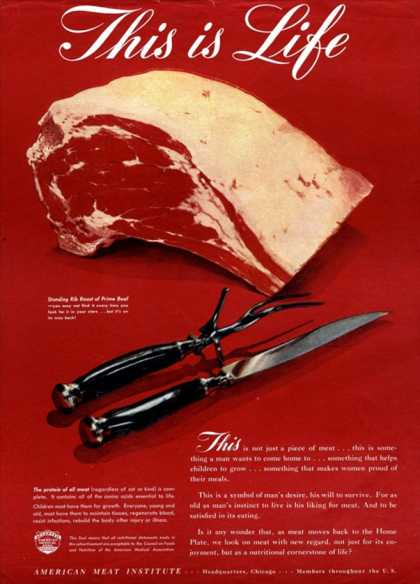 This is Life - ad -- American Meat Institute - 1940