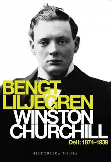 Bengt Liljegren-Winston Churchill del 1 1874-1939