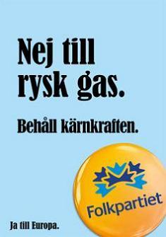 Folkpartiet- EU-valet 2014- Nej till rysk gas. Behåll kärnkraften