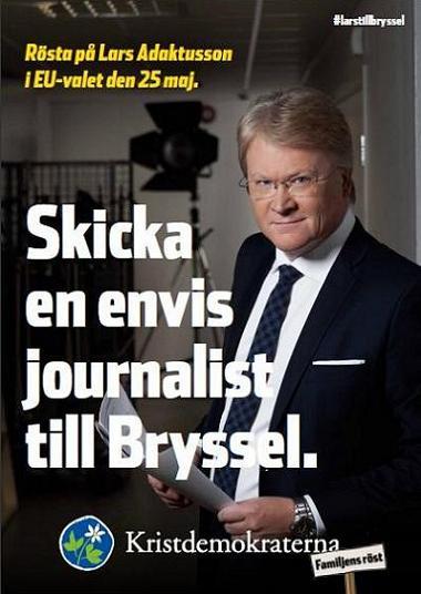 Kristdemokraternas valaffisch EU-valet 2014--Skicka en envis journalist till Bryssel