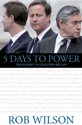 5 Days to Power- Rob Wilson