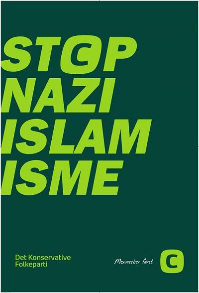 Stop nazi islam isme - Det Konservative Folkeparti - valaffisch 2015